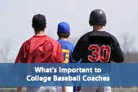 baseball players representing what's important to college baseball coaches