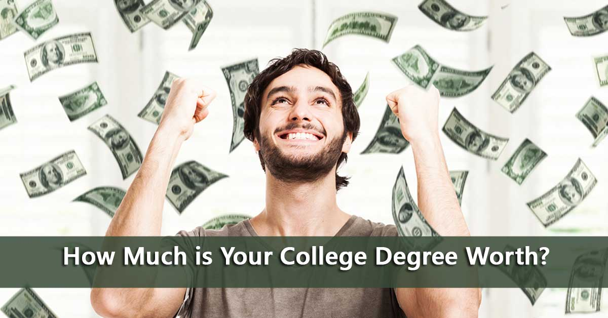 Is Your College Degree Worth Incurring Essay
