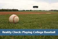 baseball on field representing playing college baseball reality check